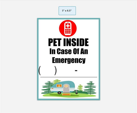 Pet Inside In Case Of Emergency-Perfect for RV