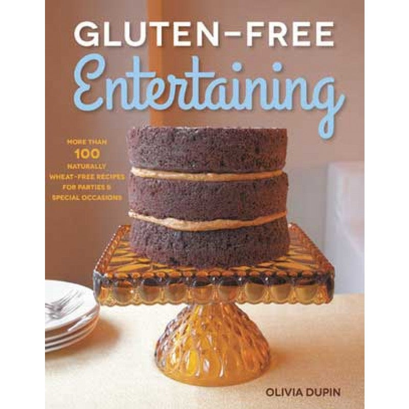 Gluten Free Entertaining