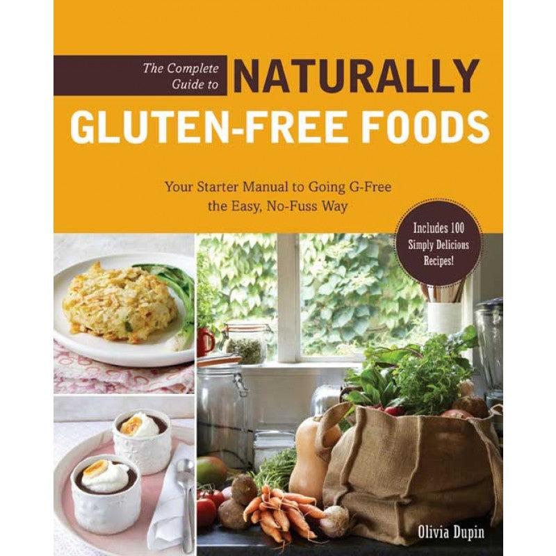 Complete Guide to Naturally Gluten Free Foods