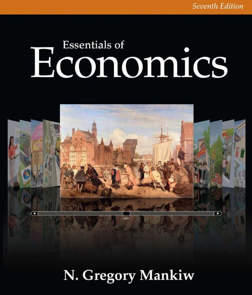 Solution Manual Essentials Of Economics 7th 7E Gregory