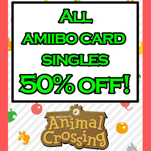 Animal Crossing Amiibo Card Singles (50% off! - Discount at Checkout)