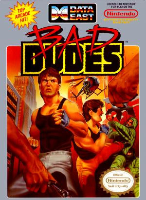 Bad Dudes - NES (Pre-owned)