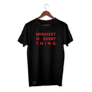 BLACK T-SHIRT / MINDSET IS EVERYTHING