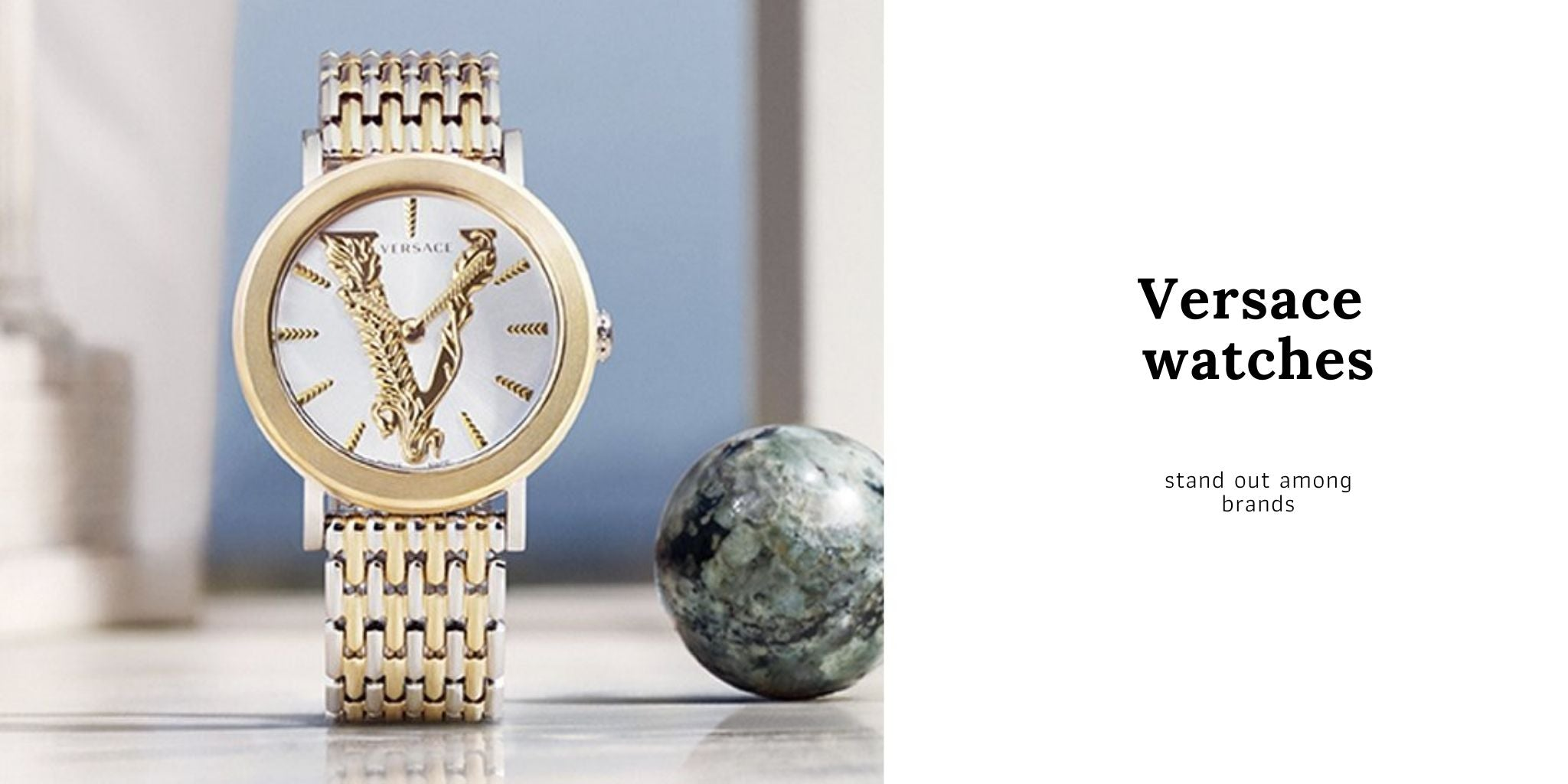 Versace watches stand out among brands
