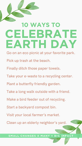 10 ways to celebrate Earth Day 4/22