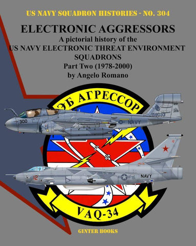 Ginter Books - US Navy Squadron Histories: Electronic Aggressors US Navy Electronic Threat Environment Sq. Part 2 1978-2000