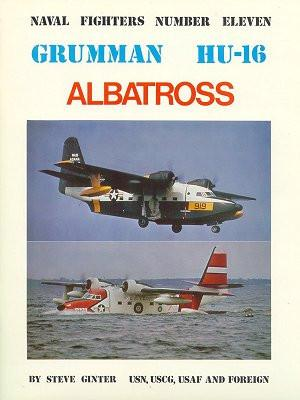 Ginter Books - Naval Fighters: Grumman HU16 Albatros
