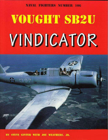 Ginter Books Naval Fighter: Vought SB2U Vindicator