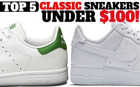 THE BEST SNEAKERS UNDER $100