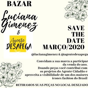 SAVE THE DATE! Bazar Luciana Gimenez & Agente Desapega