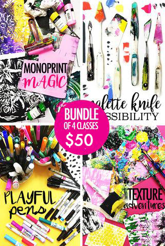NEW! bundle of 4 classes: monoprint magic, palette knife possibility, playful pens, texture adventures