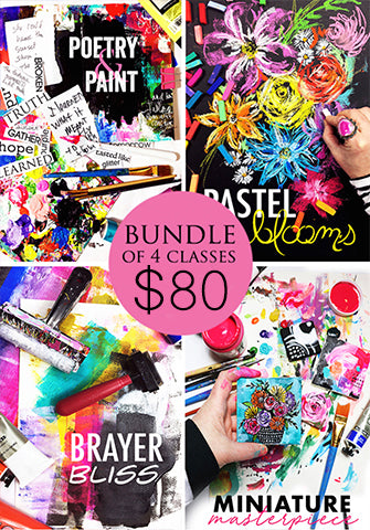 bundle of 4 classes- poetry & paint, pastel blooms, brayer bliss, miniature masterpiece