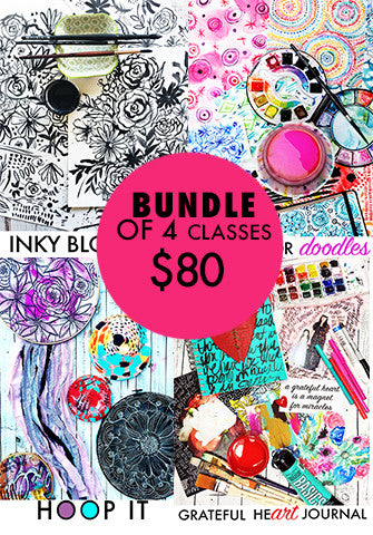 bundle of 4 classes: Inky Blooms, Watercolor Doodles, Hoop It, Grateful Heart Journal