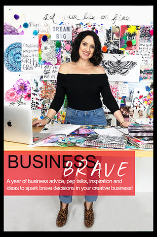 NEW! business brave: 12 months of advice, pep talks inspiration and ideas to spark brave decisions! BEGINS JAN 1st
