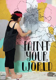 NEW! paint your world! BEGINS OCT 1st