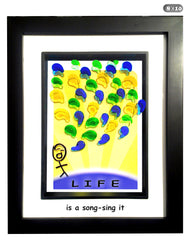 LIFE is a song - sing it