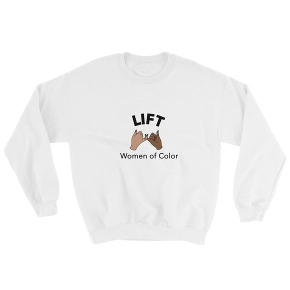 Lift Women of Color Sweatshirt