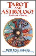Tarot and Astrology: The Pursuit of Destiny