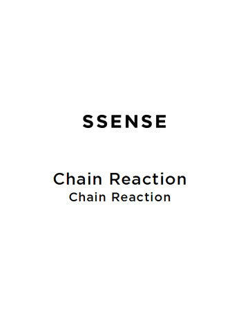 060 - SSENSE - Chain Reaction