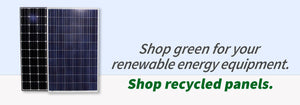 Shop green for your renewable energy equipment.