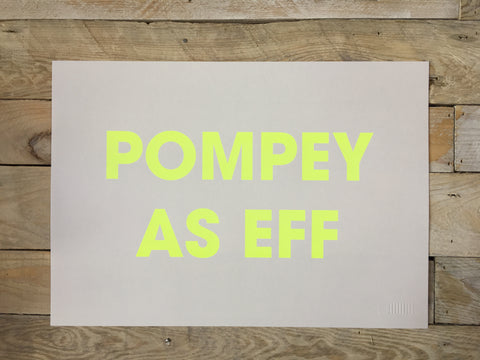 A3 POMPEY AS EFF RISO PRINT - POMPEY TYPE SERIES - foursandeights