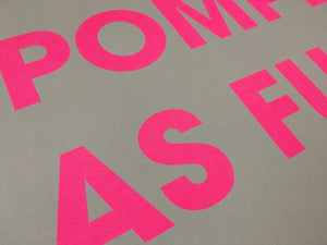 A3 POMPEY AS FUCK RISO PRINT - POMPEY TYPE SERIES - foursandeights