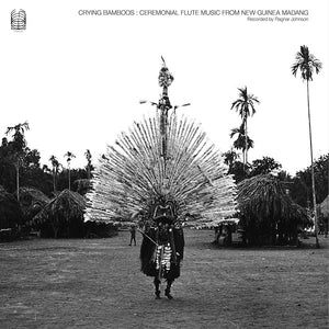 "FRAME - FRAME MUSIC Ragnar Johnson: ""Crying Bamboos: Ceremonial Flute Music from New Guinea Madang"" LP"