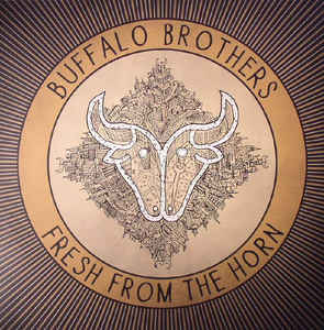 "FRAME - Buffalo Brothers: ""Fresh From The Horn"" LP"