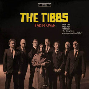 "The Tibbs: ""Takin' Over"" LP"