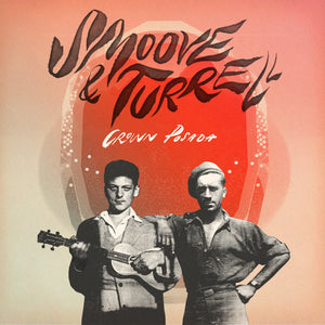 "Smoove & Turrell: ""Crown Posada"" LP"