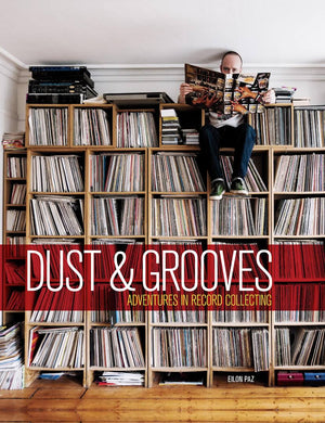 "FRAME - FRAME BOOK EILON PAZ: ""Dust & Grooves: Adventures in Record Collecting"""