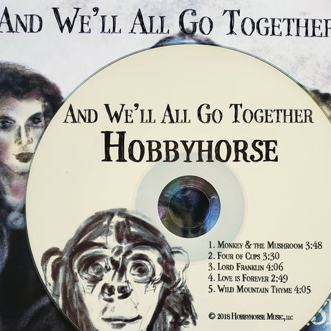 And We'll All Go Together - Album (Signed CD)
