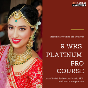 9 Weeks Platinum Pro Makeup & Hair Course | Booking Amount - 10,000