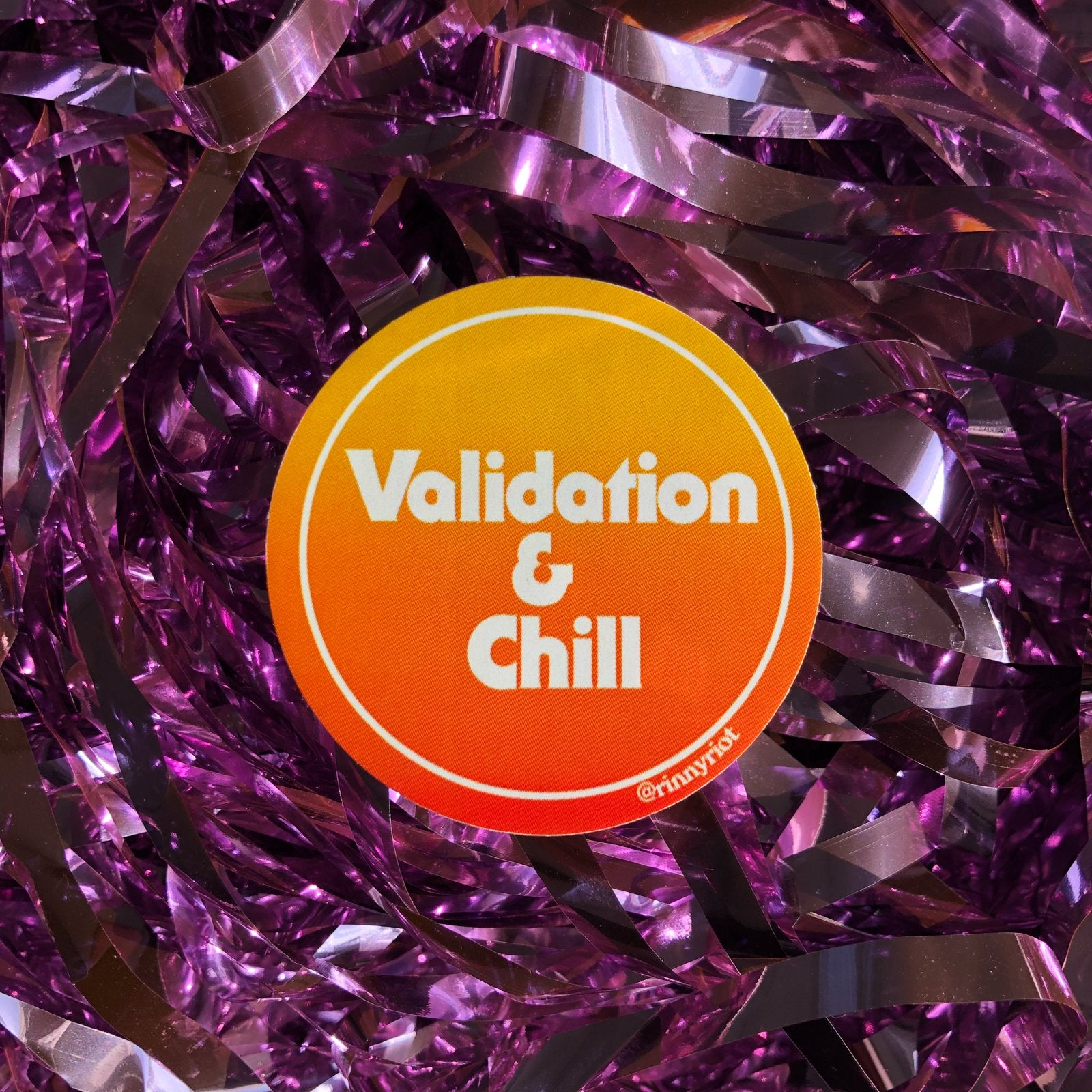 Validation and Chill™️ Sticker