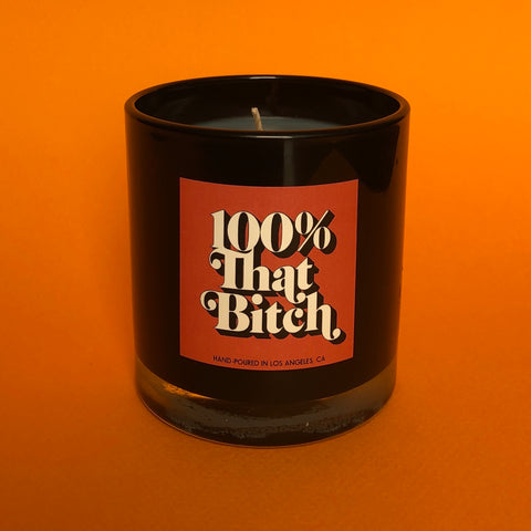 100% That Bitch candle
