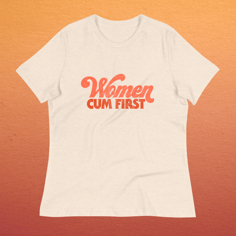 Women Cum First t-shirt - Brownie Points