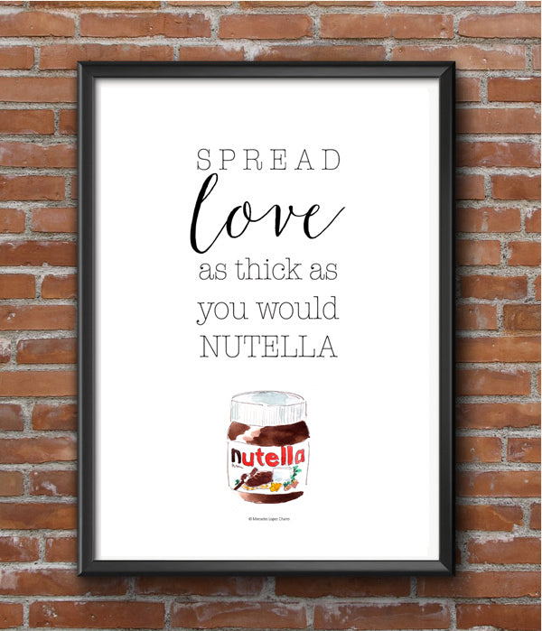 Spread Love Like Nutella