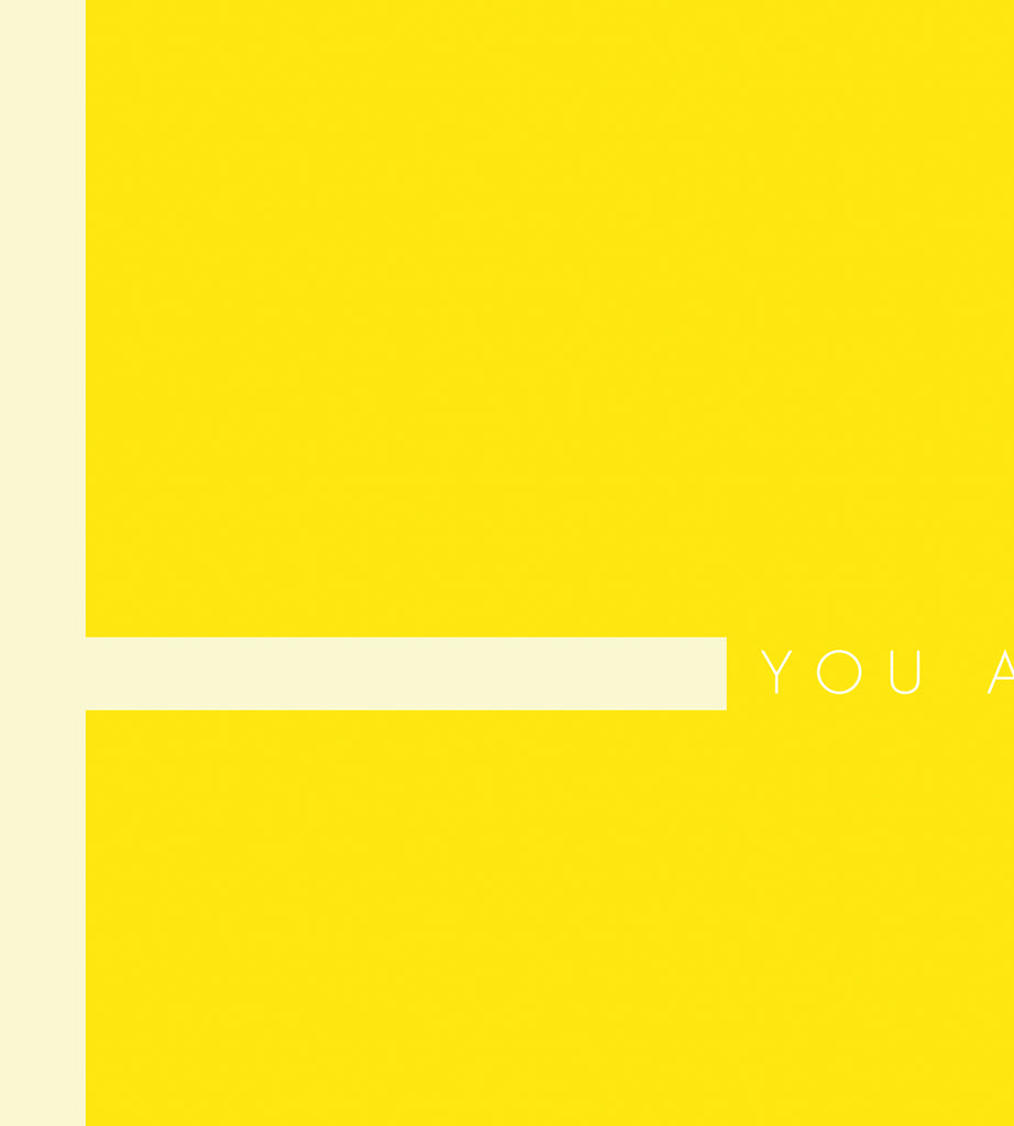 You Are My Favourite (yellow)