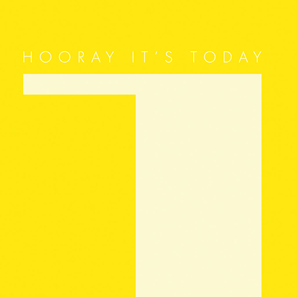 Hooray it's Today (yellow)