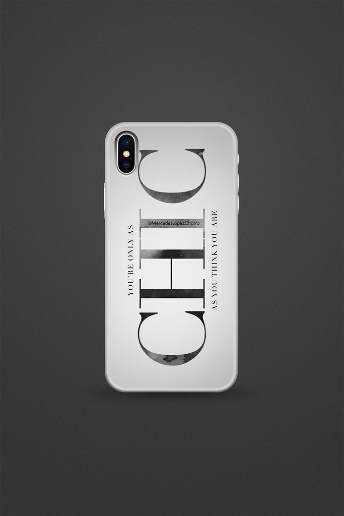 Only as Chic Phone Case