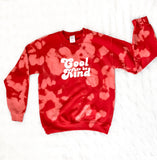 """Cool to be kind"" Crew neck tie dye sweatshirt"