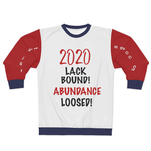 2020 Lack Bound Abundance Loosed AOP Unisex Sweatshirt - skyrockettees