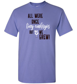 All Were Tiny Embryos Unisex Short Sleeve T-Shirt - skyrockettees