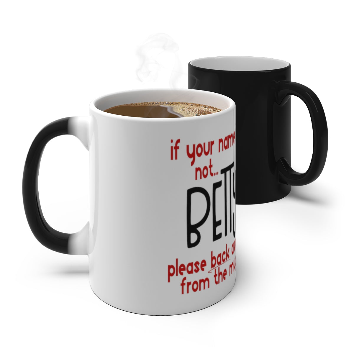 Personalized Color Changing Mug Humor If Your Name Is Not... - skyrockettees