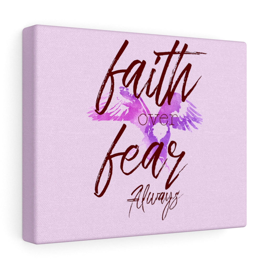 Faith Over Fear Always Canvas Gallery Wraps - skyrockettees