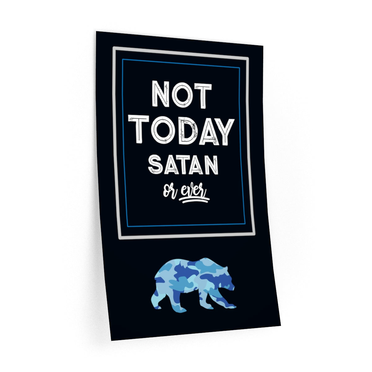 Wall Decal Not Today Satan, Camouflage Bear - skyrockettees