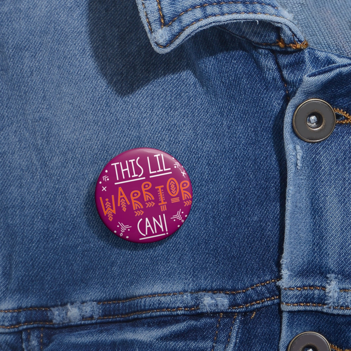 'This Lil Warrior Can!' 2 Metal Pin Buttons - skyrockettees