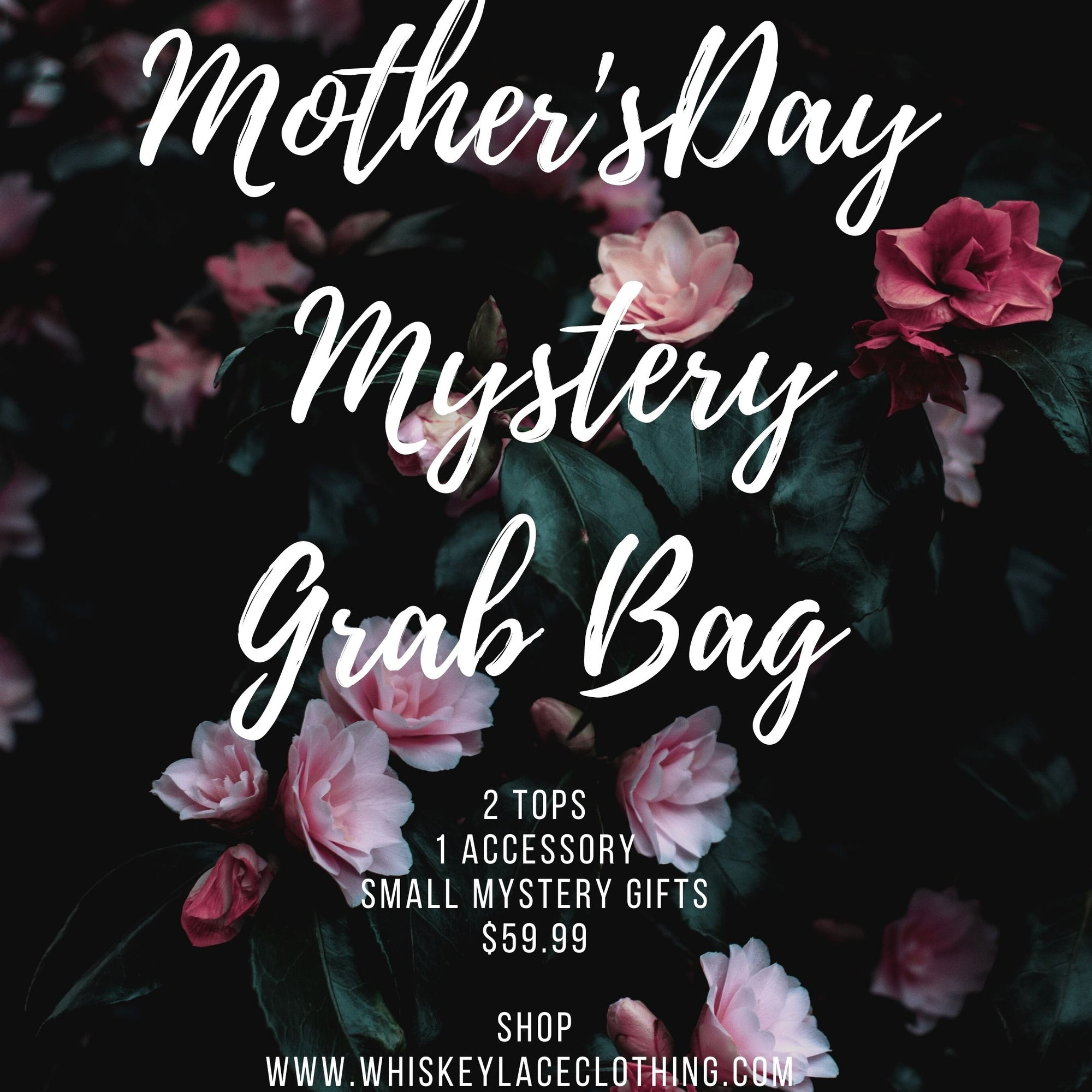 Mothers Day Mystery Bag
