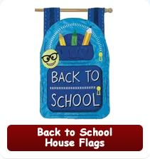 Back to School House Flags