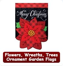 Flowers, Wreaths, Trees and Ornament Garden Flags